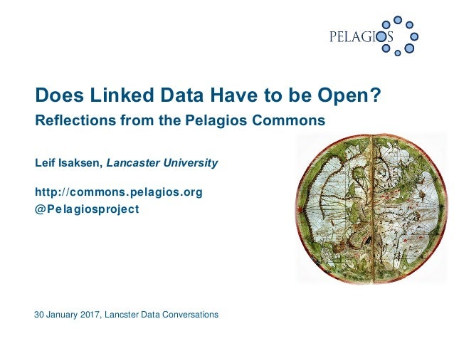 30 January 2017, Lancster Data Conversations  Reflections from the Pelagios Commons Leif Isaksen, Lancaster University ht...
