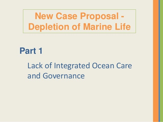 New Cases - Depletion of marine life