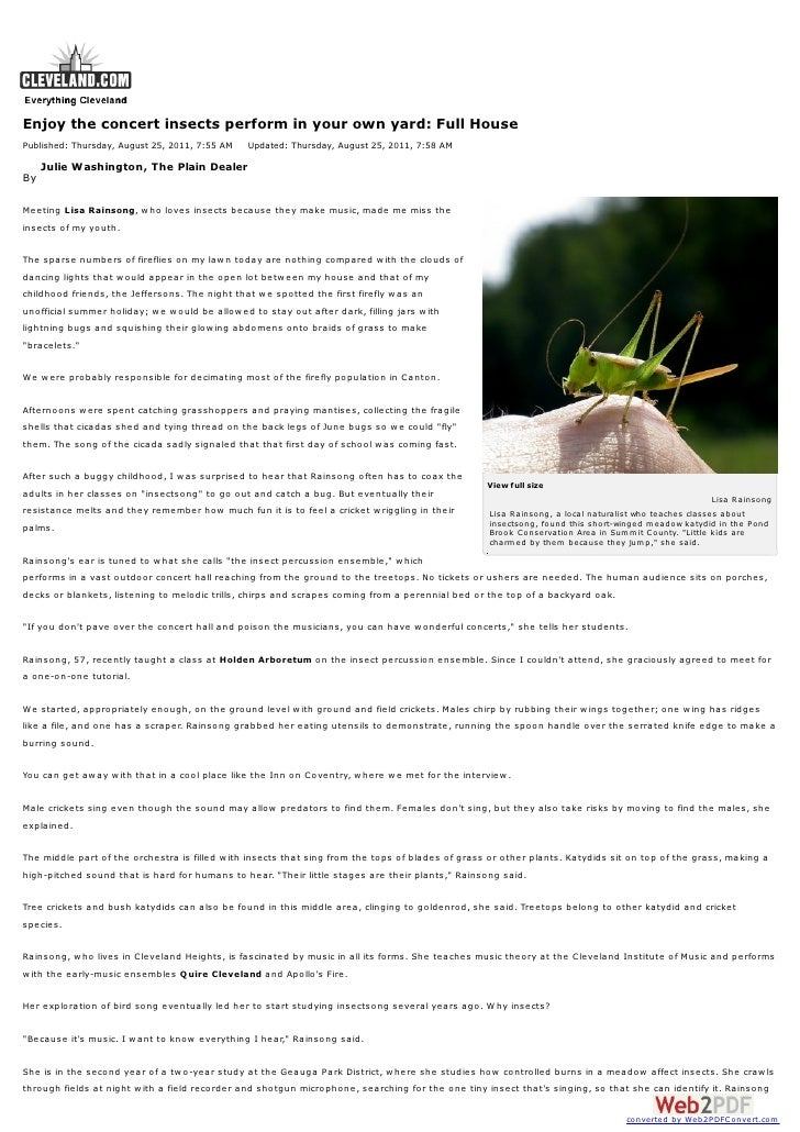 Enjoy the concert insects perform in your own yard: Full HousePublished: Thursday, August 25, 2011, 7:55 AM    Updated: Th...