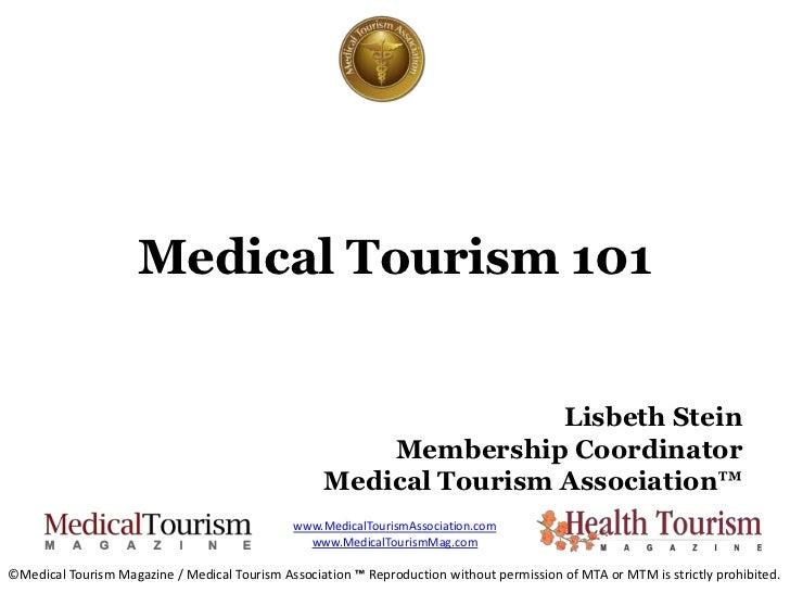 Medical Tourism 101                                                                   Lisbeth Stein                       ...