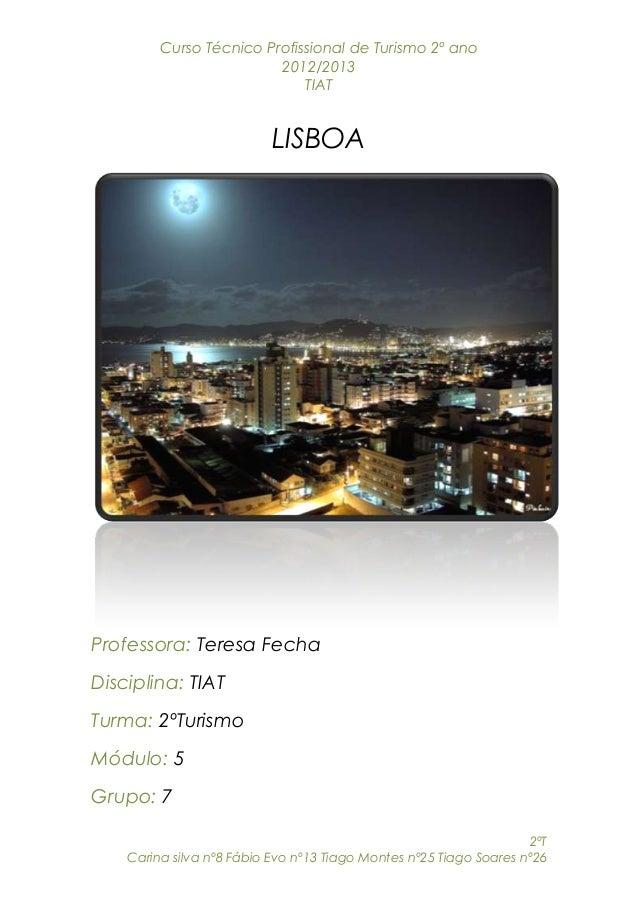 Curso Técnico Profissional de Turismo 2º ano                         2012/2013                             TIAT           ...