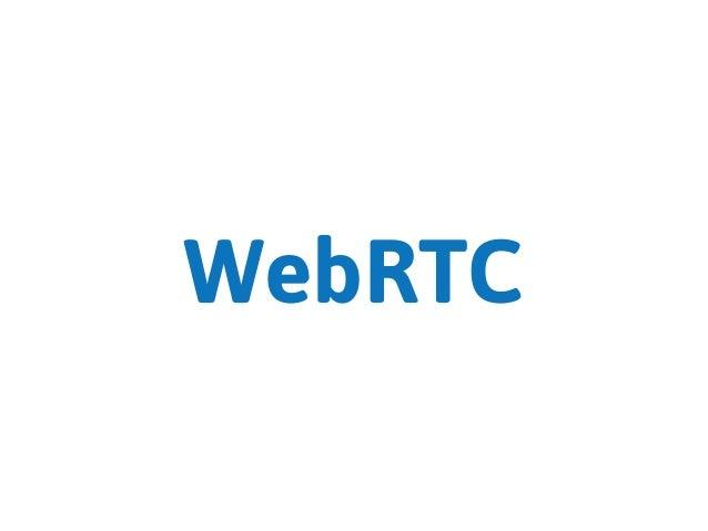 Lisboa WebRTC - May 21, 2015 - Intro to WebRTC Slide 3
