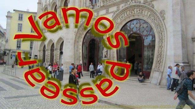 http://www.authorstream.com/Presentation/sandamichaela-2002510-lisboa16-rossio/