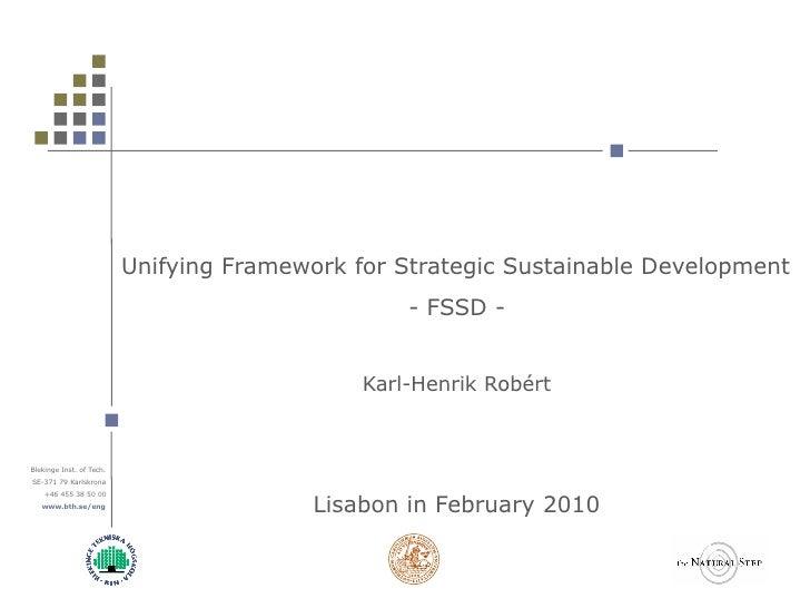 Unifying Framework for Strategic Sustainable Development                                                   - FSSD -       ...