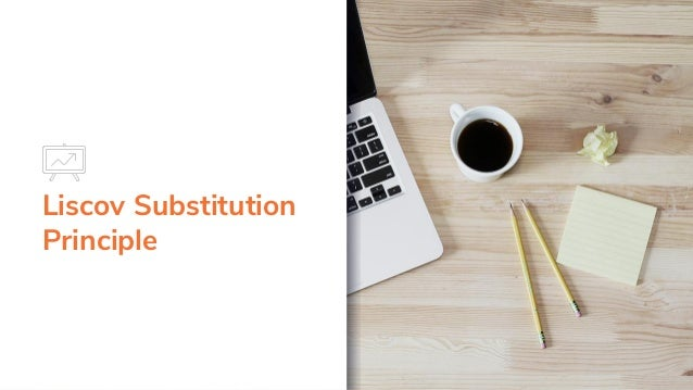 Liscov Substitution Principle