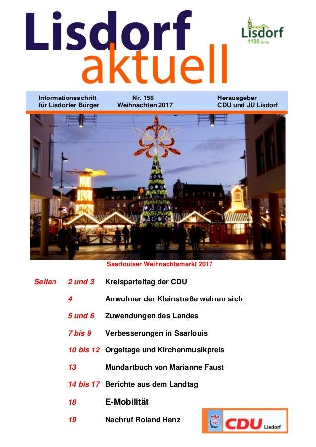 Saarlouiser Weihnachtsmarkt 2017 Seiten 2 und 3 Kreisparteitag der CDU 4 Anwohner der Kleinstraße wehren sich 5 und 6 Zuwe...