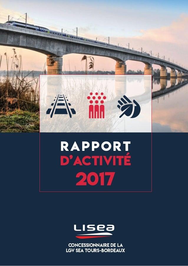 RAPPORT D'ACTIVITÉ 2017 CONCESSIONNAIRE DE LA LGV SEA TOURS-BORDEAUX
