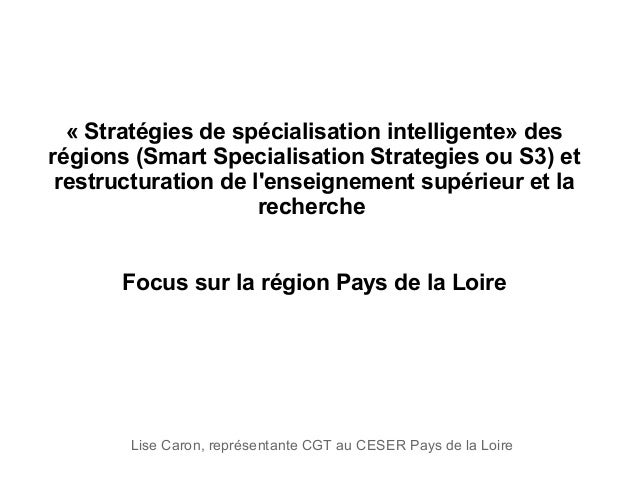 «Stratégiesdespécialisationintelligente»des régions(SmartSpecialisationStrategiesouS3)et restructurationdel...