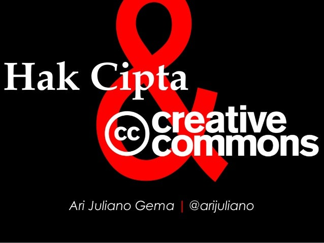 Ari Juliano Gema   @arijuliano&Hak Cipta