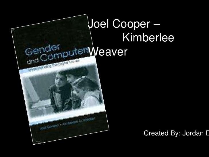 Joel Cooper –<br /> Kimberlee Weaver<br />Created By: Jordan Diehl <br />