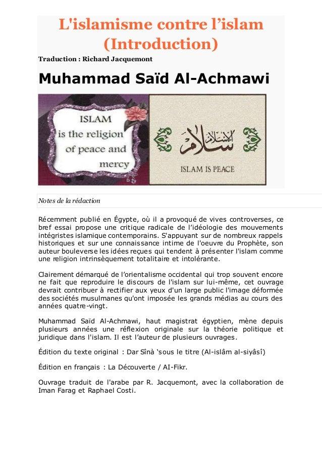 L'islamisme contre l'islam (Introduction) Traduction : Richard Jacquemont Muhammad Saïd Al-Achmawi Notes de la rédaction R...