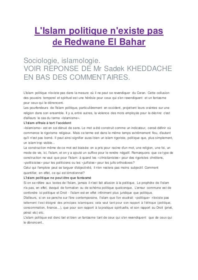 L'Islam politique n'existe pas  de Redwane El Bahar  Sociologie, islamologie.  VOIR REPONSE DE Mr Sadek KHEDDACHE  EN BAS ...