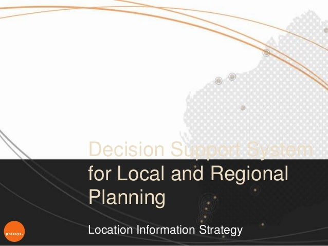 Decision Support Systemfor Local and RegionalPlanningLocation Information Strategy