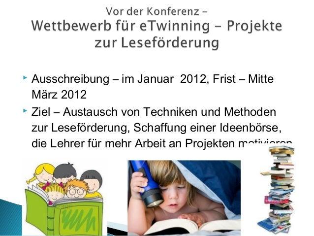    Besonders aktiv – Kindergarten und bei den jüngeren    Schülern   Förderung des kreativen Schreibens   Fast alle Pro...