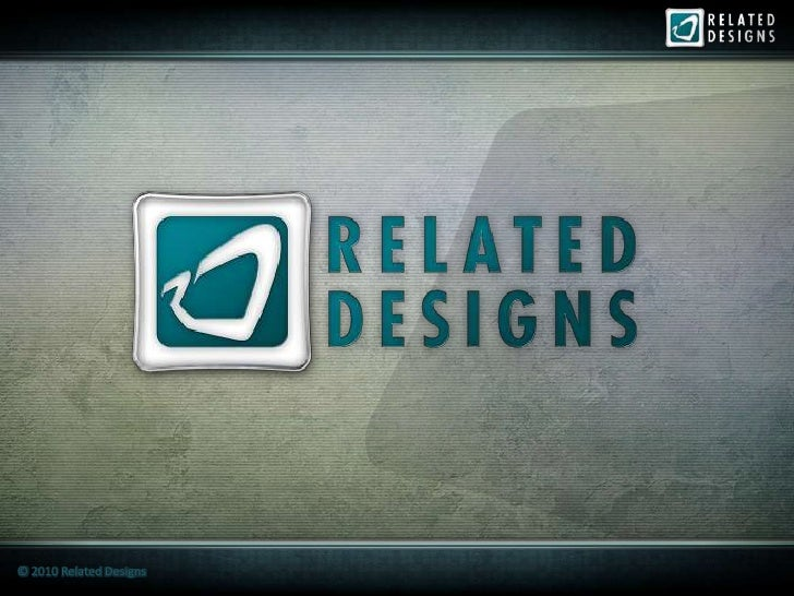 © 2010 Related Designs