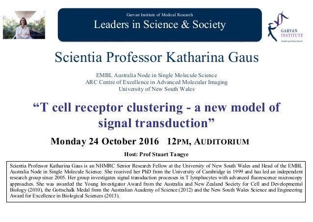 Garvan Institute of Medical Research Leaders in Science & Society Scientia Professor Katharina Gaus EMBL Australia Node in...