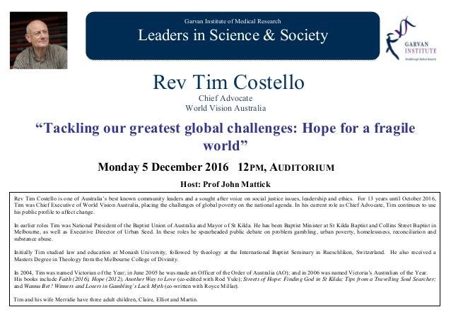 """Garvan Institute of Medical Research Leaders in Science & Society Rev Tim Costello Chief Advocate World Vision Australia """"..."""