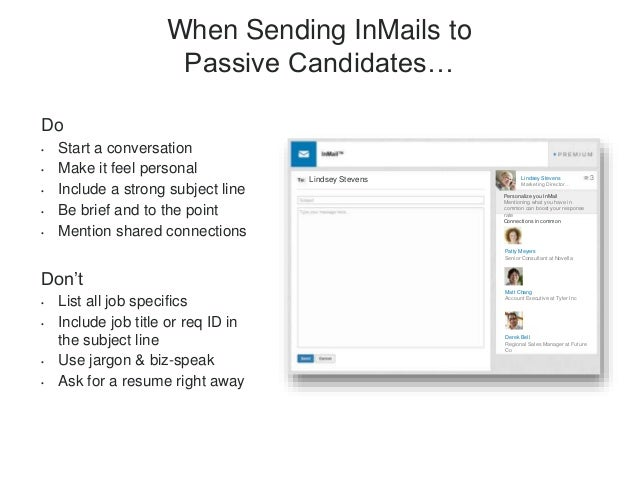 7 Why Having an InMail Strategy Matters • InMail messages are a direct reflection of your company. • Your initial communic...