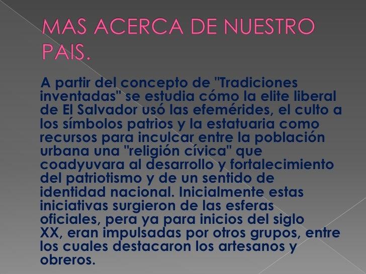 """MAS ACERCA DE NUESTRO PAIS.<br />    A partir del concepto de """"Tradiciones inventadas"""" se estudia cómo la elite liberal de..."""