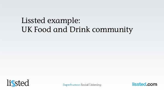 Lissted example: UK Food and Drink community