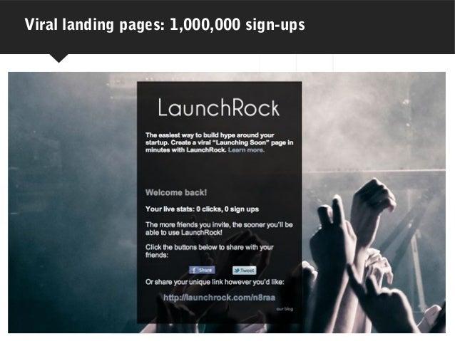 Viral landing pages: 1,000,000 sign-ups