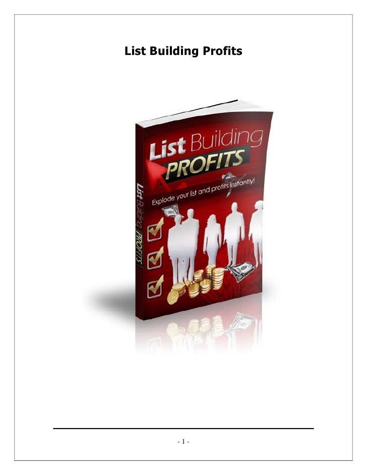 List Building Profits         -1-