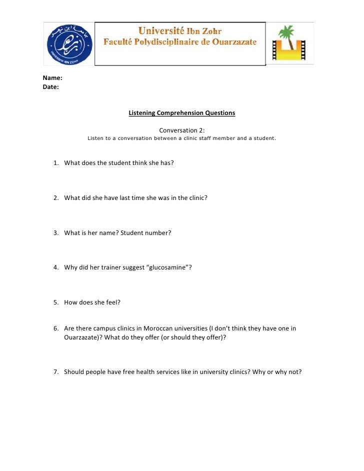 Name:Date:                            Listening Comprehension Questions                                       Conversation...
