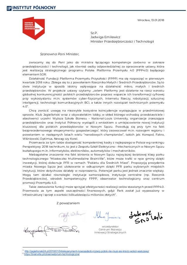  Wrocław, 13.01.2018   Sz.P. Jadwiga Emilewicz Minister Przedsiębiorczości i Technologii   Szanowna Pani Ministe...