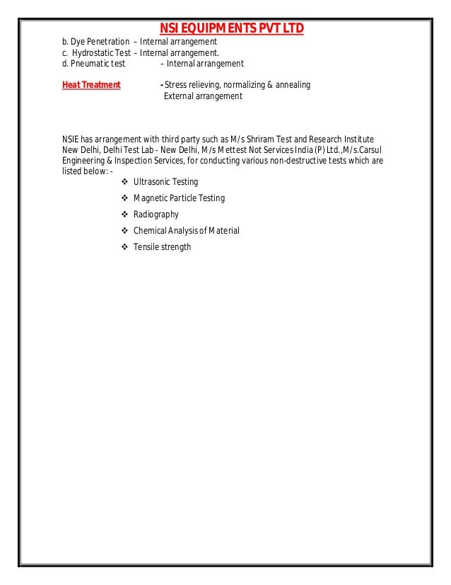 NSI EQUIPMENTS PVT LTD b. Dye Penetration – Internal arrangement c. Hydrostatic Test – Internal arrangement. d. Pneumatic ...