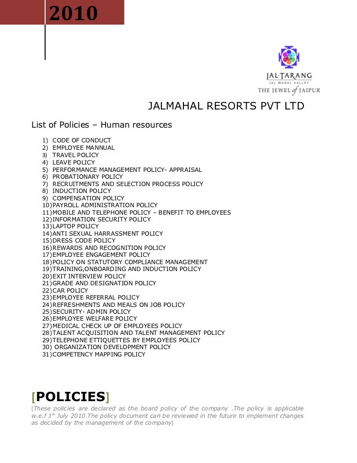 2010                                      JALMAHAL RESORTS PVT LTDList of Policies – Human resources   1) CODE OF CONDUCT ...