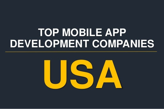 TOP MOBILE APP DEVELOPMENT COMPANIES USA