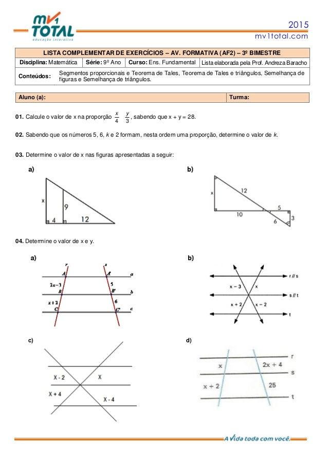 2015 mv1total.com LISTA COMPLEMENTAR DE EXERCÍCIOS – AV. FORMATIVA (AF2) – 3º BIMESTRE Disciplina: Matemática Série: 9º An...