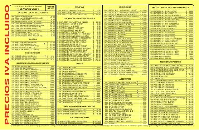 PRECIOSIVAINCLUIDO Precios IVA Incluido14 DE AGOSTO DE 2013 GUÍA DE PRECIOS VIGENTE HASTA EL La presente publicación no es...