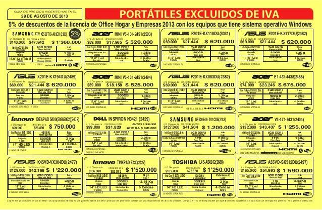 29 DE AGOSTO DE 2013 GUÍA DE PRECIOS VIGENTE HASTA EL La presente publicación no es una oferta ni una propuesta comercial,...