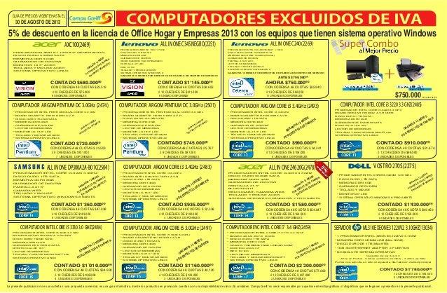 11 UNIDADES DISPONIBLES ó 12 CHEQUES DE $82.000 30 DE AGOSTO DE 2013 GUÍA DE PRECIOS VIGENTE HASTA EL La presente publicac...