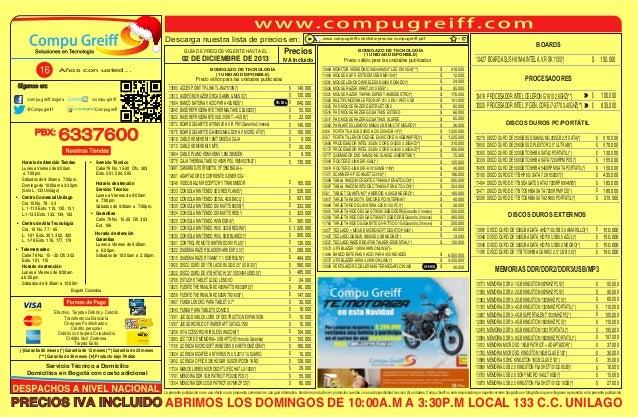 Descarga nuestra lista de precios en: 02 DE DICIEMBRE DE 2013  /compu-greiff  BODEGAZO DE TECNOLOGÍA (1 UNIDAD DISPONIBLE)...