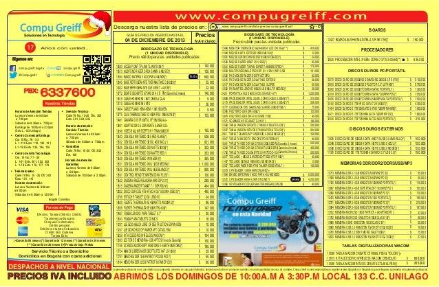 Descarga nuestra lista de precios en: 04 DE DICIEMBRE DE 2013  /compu-greiff  /compu.greiff.bogota  BODEGAZO DE TECNOLOGÍA...