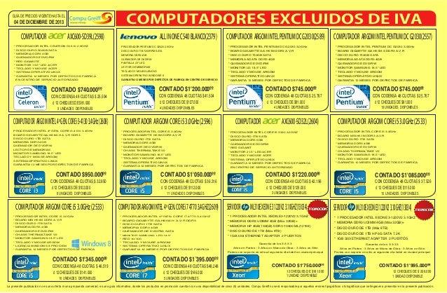 GUÍA DE PRECIOS VIGENTE HASTA EL  04 DE DICIEMBRE DE 2013  COMPUTADOR  AXC600-SD39L(2598)  ALL IN ONE C540 BLANCO(2379)  C...