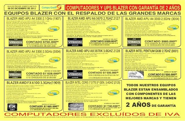 GUÍA DE PRECIOS VIGENTE HASTA EL      08 DE DICIEMBRE DE 2012EQUIPOS BLAZER CON EL RESPALDO DE LAS GRANDES MARCAS    BLAZE...