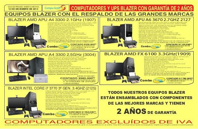 GUÍA DE PRECIOS VIGENTE HASTA EL      12 DE DICIEMBRE DE 2012EQUIPOS BLAZER CON EL RESPALDO DE LAS GRANDES MARCAS      BLA...