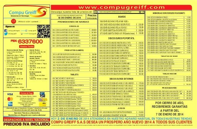 Descarga nuestra lista de precios en: GUÍA DE PRECIOS VIGENTE HASTA EL  02 DE ENERO DE 2014 Años con usted...  Precios IVA...