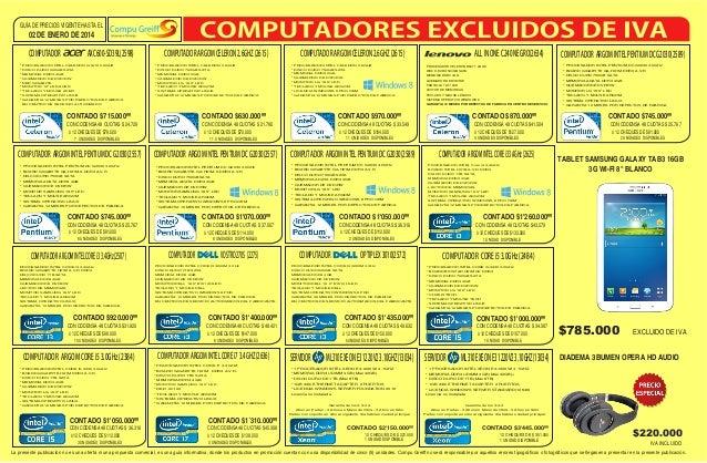 GUÍA DE PRECIOS VIGENTE HASTA EL  02 DE ENERO DE 2014  COMPUTADOR  AXC600-SD39L(2598)  COMPUTADOR ARGOM CELERON 2.6GHZ (26...