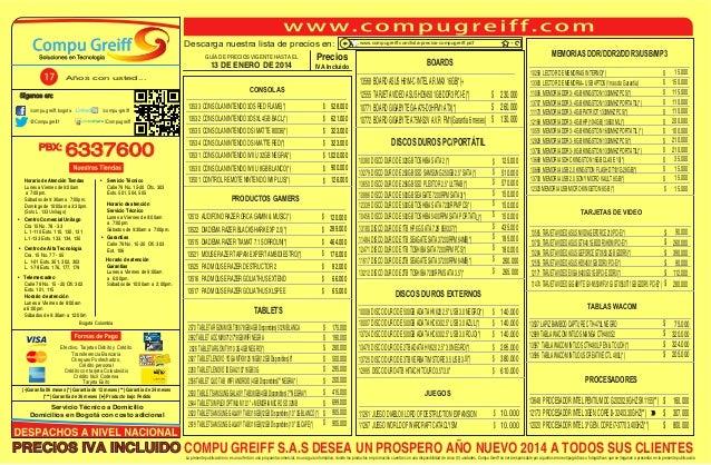 Descarga nuestra lista de precios en: GUÍA DE PRECIOS VIGENTE HASTA EL  13 DE ENERO DE 2014  Precios IVA Incluido  Años co...