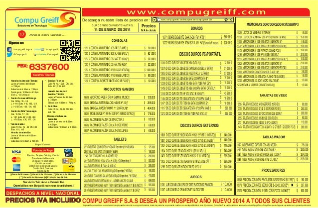 Descarga nuestra lista de precios en: GUÍA DE PRECIOS VIGENTE HASTA EL  14 DE ENERO DE 2014  Precios IVA Incluido  Años co...