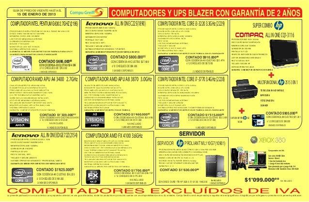 GUÍA DE PRECIOS VIGENTE HASTA EL          15 DE ENERO DE 2013   COMPUTADOR INTEL PENTIUM G630 2.7GHZ (2195)               ...