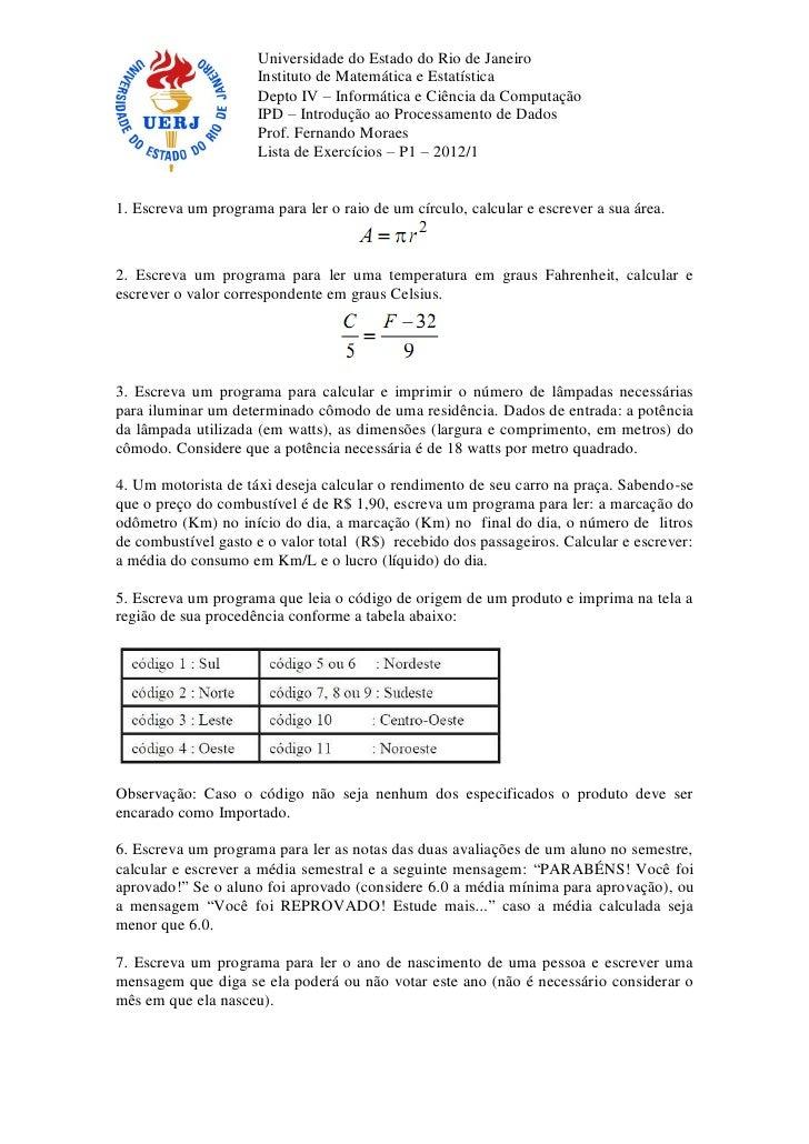 Universidade do Estado do Rio de Janeiro                     Instituto de Matemática e Estatística                     Dep...