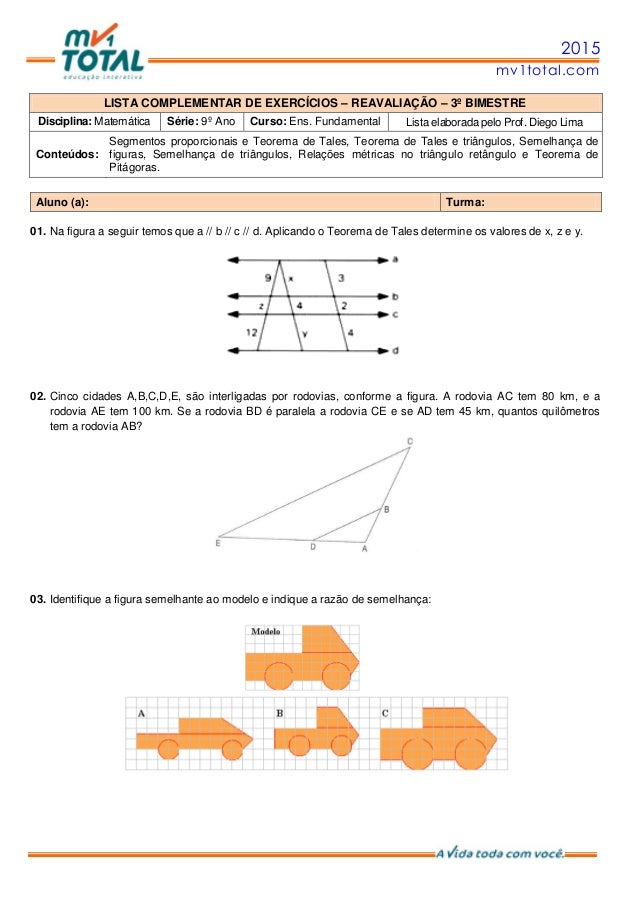 2015 mv1total.com LISTA COMPLEMENTAR DE EXERCÍCIOS – REAVALIAÇÃO – 3º BIMESTRE Disciplina: Matemática Série: 9º Ano Curso:...