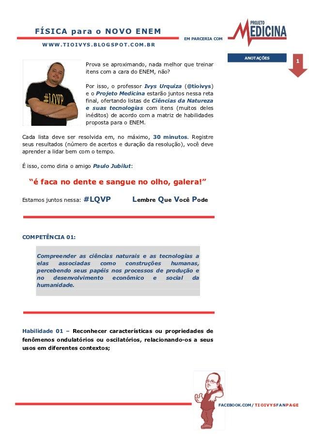 FÍSICA para o NOVO ENEM                                                            EM PARCERIA COM       WWW.TIOIVYS.BLOGS...