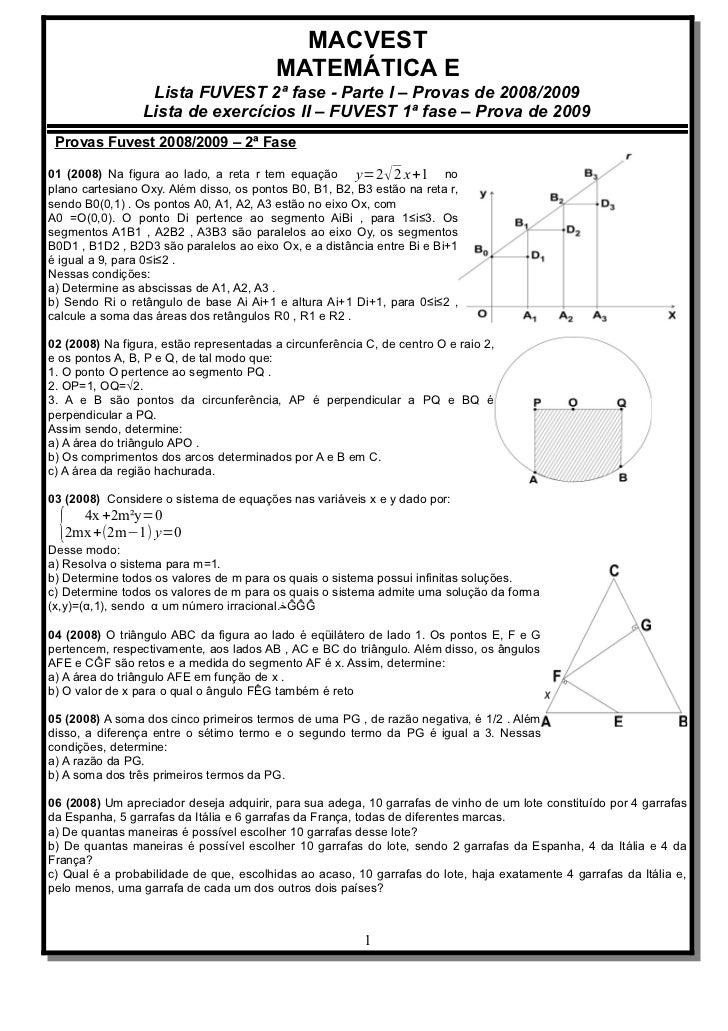 MACVEST                                         MATEMÁTICA E                  Lista FUVEST 2ª fase - Parte I – Provas de 2...