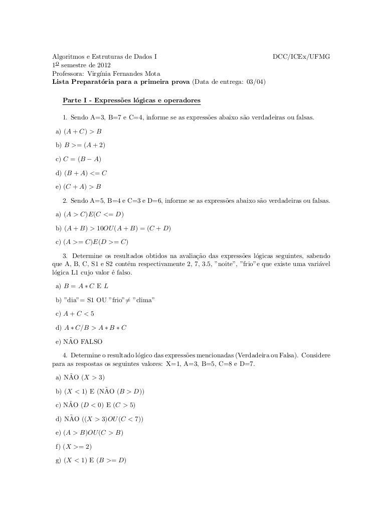 Algoritmos e Estruturas de Dados I                                         DCC/ICEx/UFMG1o semestre de 2012Professora: Vir...